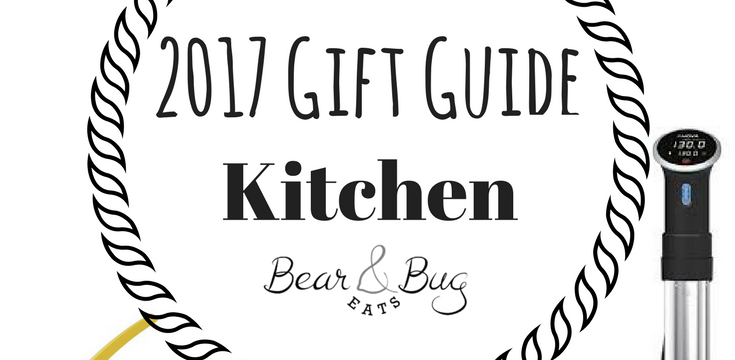 A 2017 Gift Guide: Kitchen edition! Whether your loved one likes gadgets, books, or everything kitchen, there's something here for everyone! | gift guide | christmas | BearandBugEats.com
